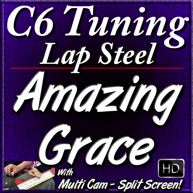 AMAZING GRACE - for C6 Lap Steel