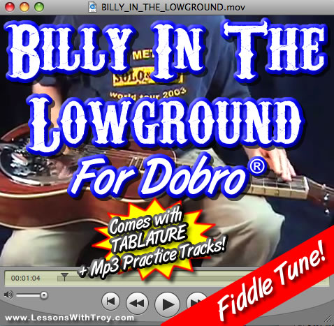 Billy In The Lowground - Fiddle Tune for Dobro®