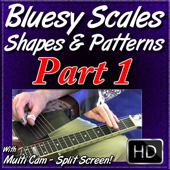 Bluesy Scales, Shapes, & Patterns - Part 1