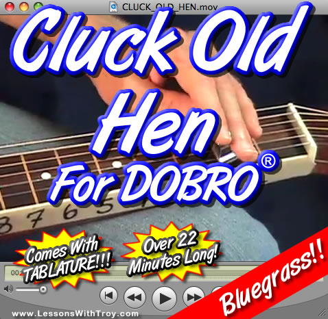 Cluck Old Hen - Bluegrass Song for Dobro®