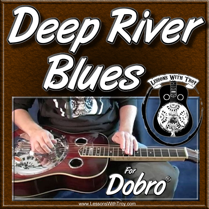 Deep River Blues - for Dobro®