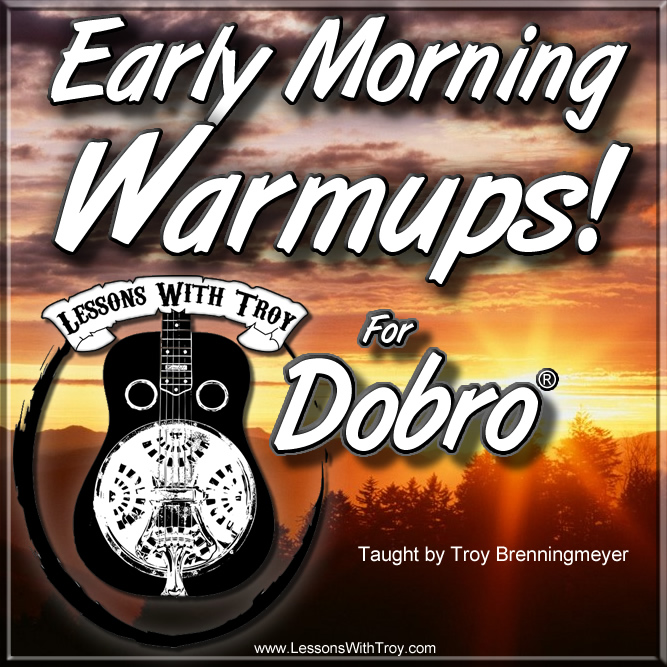 Early Morning Warmups - Vol #1 for Dobro®