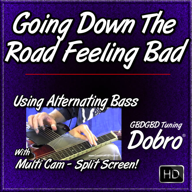 Going Down The Road Feeling Bad - (aka Lonesome Road Blues) - Using Alternating Bass (Travis Picking)