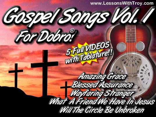 Gospel Songs for the Dobro® Volume #1