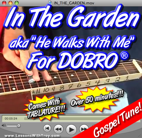 In The Garden - Dobro® Gospel Tune + TABLATURE