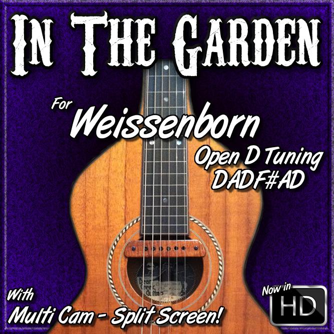 IN THE GARDEN - for Weissenborn - in Open D Tuning