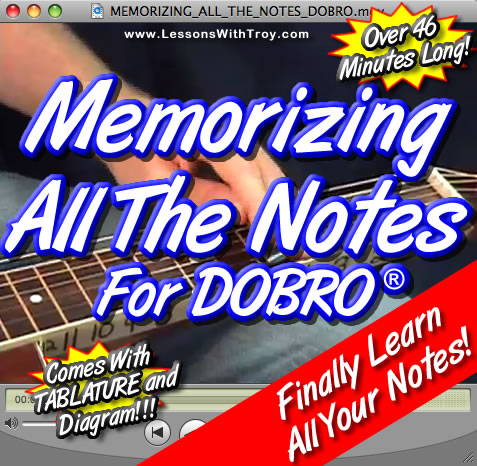 Memorizing All Of The Notes of the Dobro®