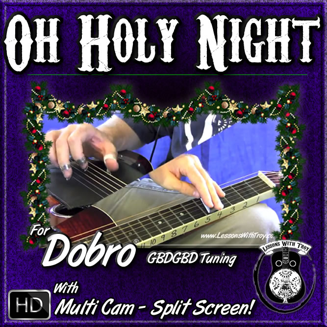 OH HOLY NIGHT - Beautiful Christmas Song for Dobro
