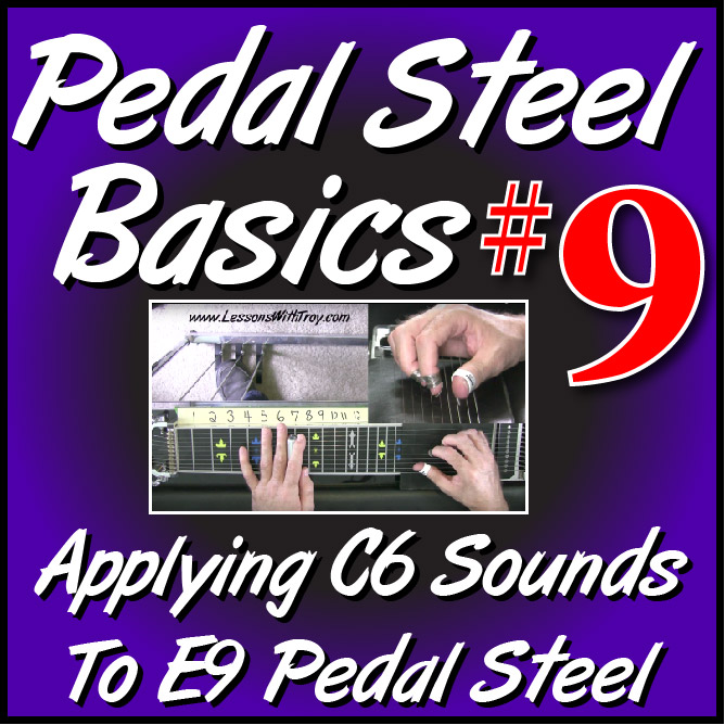 #09 - PEDAL STEEL BASICS - Applying C6 Sounds to E9 - Thunderstorms and Neon Signs Chord Progression