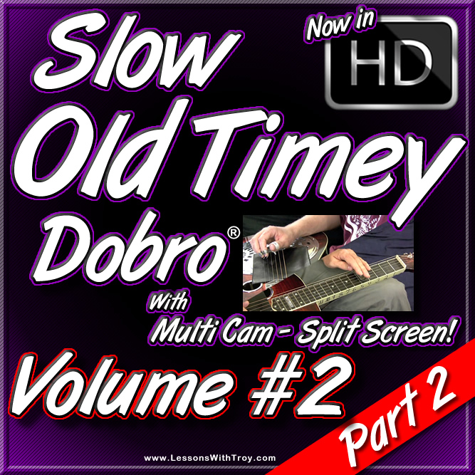 Slow Old Timey Dobro - Volume #2 - PART 2