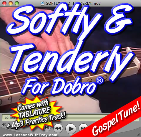 Softly and Tenderly - Bluesy Gospel Song for Dobro®