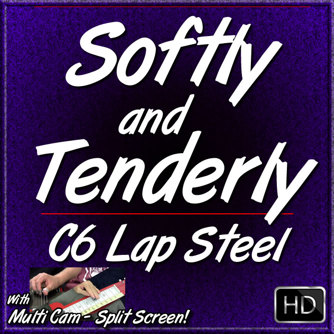 SOFTLY AND TENDERLY - Gospel Song for C6 Lap Steel