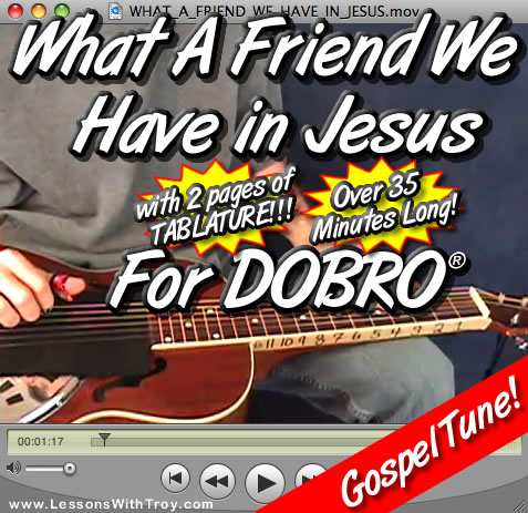 What A Friend We Have In Jesus - Gopsel tune for Dobro®