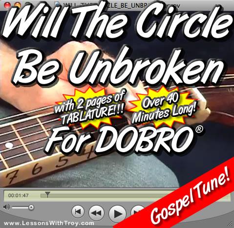 Will the Circle Be Unbroken - Bluesy Gospel tune for Dobro®