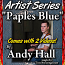 Paple's Blue - by Andy Hall