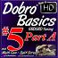 DOBRO® BASICS VOLUME #5 - PART A - Bluegrass Dobro Rhythm