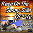 Keep On The Sunny Side Of Life - for Dobro