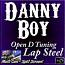DANNY BOY - for Open D Tuned Lap Steel