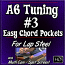 #3 - A6 Tuning - Easy Chord Pockets - Intro to Western Swing