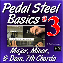 #03 - PEDAL STEEL BASICS - Major, Minor, & Dom. 7th Chords