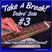 Take A Break - Dobro® Solo #3