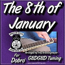 The 8th of January - Traditional Fiddle Tune For Dobro®