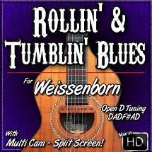 ROLLIN' & TUMBLIN' BLUES - for Open D Weissenborn
