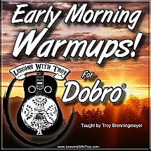 Early Morning Warmups - Vol #1 for Dobro®