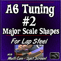 #2 - A6 Tuning - Movable Major Scales