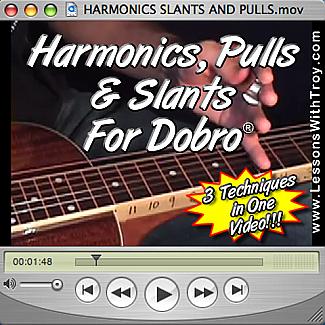 Harmonics, Pulls, and Slants for Dobro®
