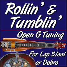 Rollin' and Tumblin' - Open G - for Lap Steel or Dobro