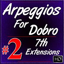 Arpeggios For Dobro - Volume #2 - 7th Extensions