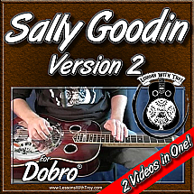 Sally Goodin - Version #2 - For Dobro®