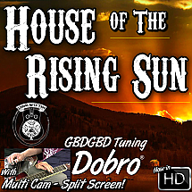 HOUSE OF THE RISING SUN - Bluesy Minor Key Song for Dobro