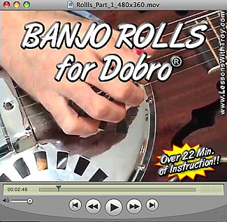 Banjo Rolls for the Dobro®