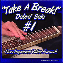 Take A Break - Dobro® Solo #1
