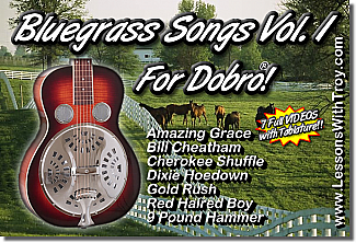 Bluegrass Songs for Dobro® Vol. 1