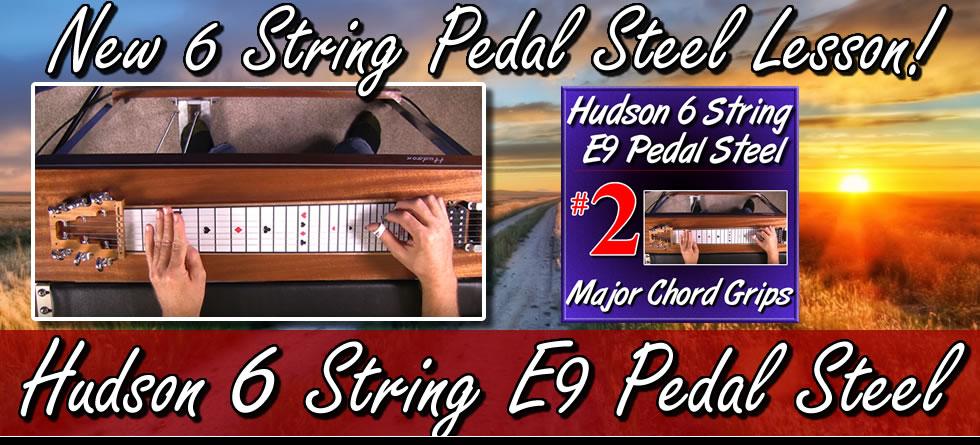 Hudson 6 String E9 Pedal Steel Volume #2