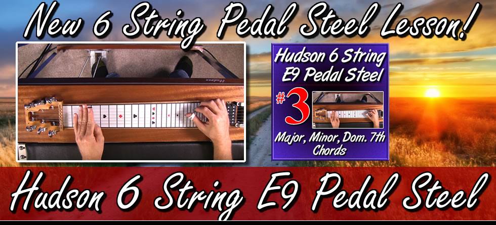 Hudson 6 String E9 Pedal Steel Volume #3