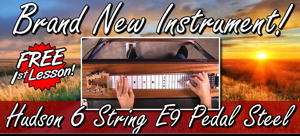 Hudson 6 String E9 Pedal Steel - Demo/Free 1st Lesson!