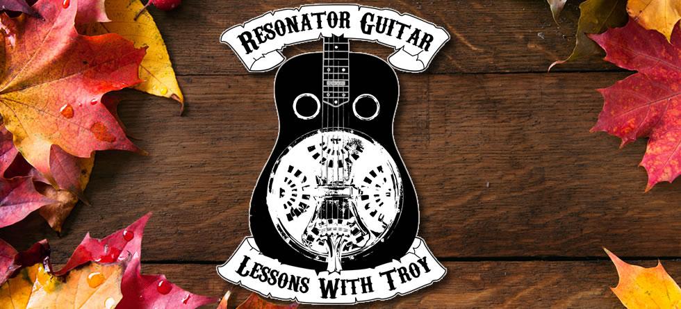 Dobro Lessons by Troy Brenningmeyer