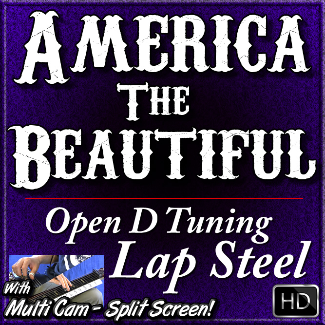 America The Beautiful - In Open D Tuning