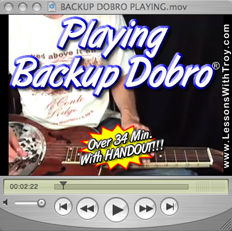 Backup Dobro® Playing