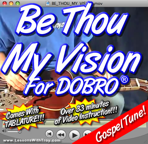 BE THOU MY VISION - Gospel Dobro® Lesson