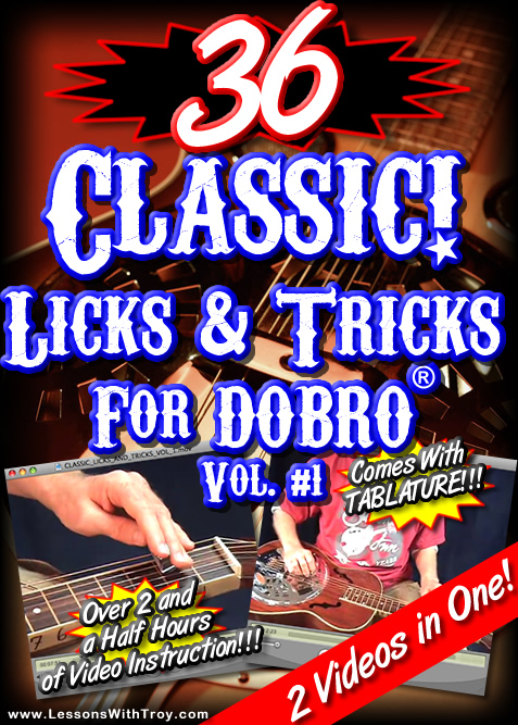 36 Classic Licks & Tricks for the Dobro® - Volume 1