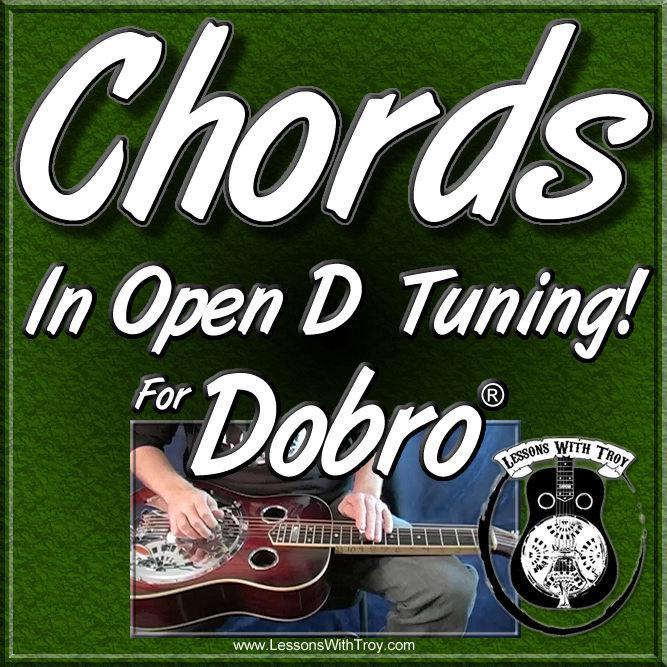 Guitar guitar chords in open d : Dobro, Lap Steel, Weissenborn, & Pedal Steel Lessons by Troy ...