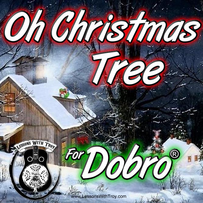 Oh Christmas Tree - Christmas Music For Dobro®