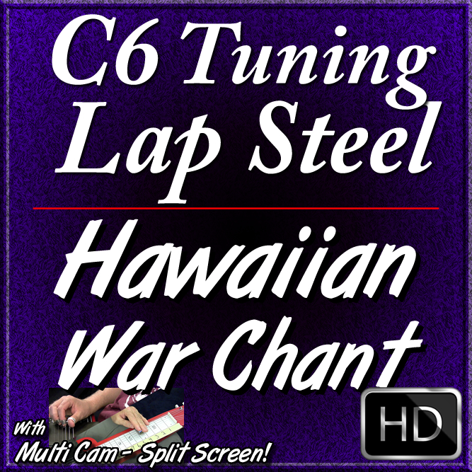 HAWAIIAN WAR CHANT - for C6 Lap Steel