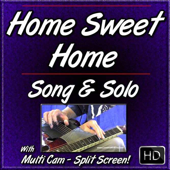 HOME SWEET HOME - Song & Solo for Dobro
