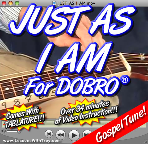 Just As I Am - Gospel Dobro® Lesson